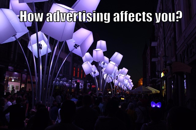 how advertising affect you